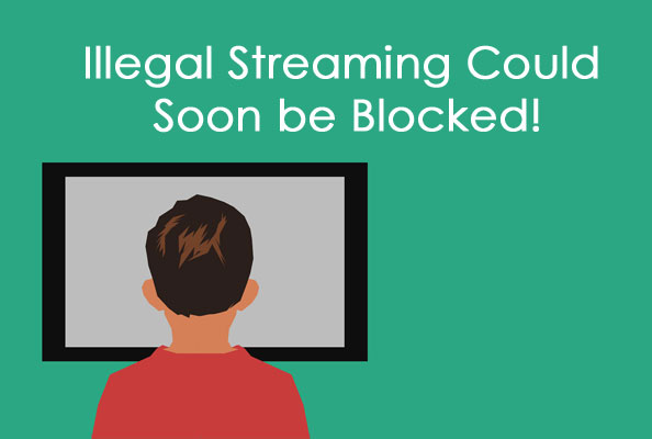 illegal streaming in canada will soon be block by canadian government