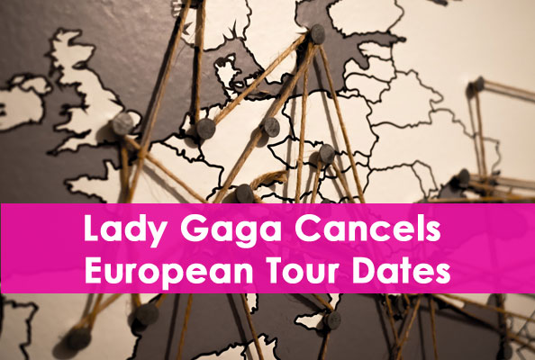lady gaga european tour cancelled