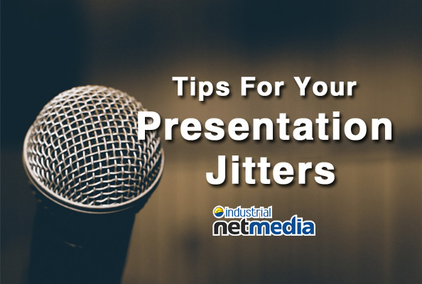 Tips for your presentation jitters from Industrial NetMedia in Leduc