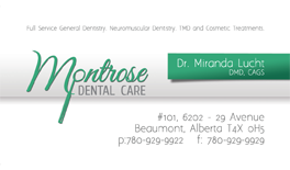 Montrose Dental Centre - Business Card designed by Industrial NetMedia